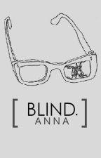 blind. by polaroidlouis