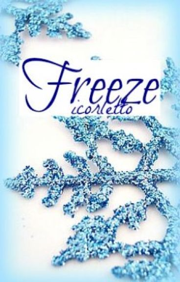 Freeze by icorletto