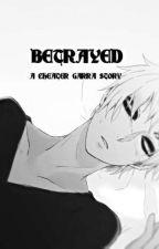 Betrayed (Cheater! Gaara x Reader) by TonickaKennedy
