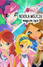 Nikola Wójcik - magiczne życie by nikusialalusia
