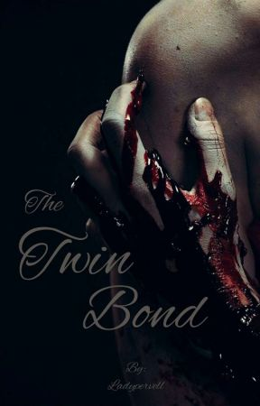 The Twin Bond  by ladypervell