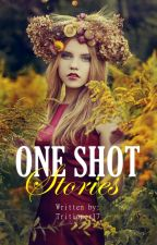 One Shot Stories by Tritioner17