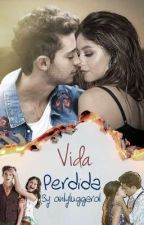 Vida perdida (Lutteo) by onlyluggarol