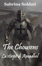 THE CHOUSENS-La stirpe di Amadhel by Darkyraven