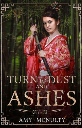 Turn to Dust and Ashes (Fall Far from the Tree Book Two) Chapter One Preview by AmyMcNulty
