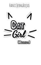 Cat Girl (Rubius) (En edición) by HaniiJeongRojas
