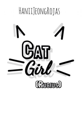 Cat Girl (Rubius) (En edición)