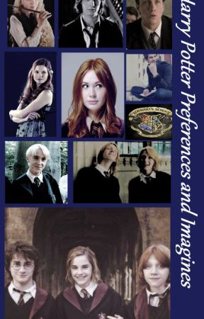 Harry Potter Imagines And Preferences Preference 1 How
