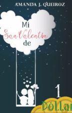 Mi Valentín de un dolar by AmandaJqueiroz