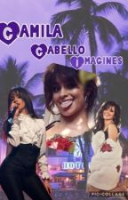 Camila Cabello Imagines by Writer_InTheDark
