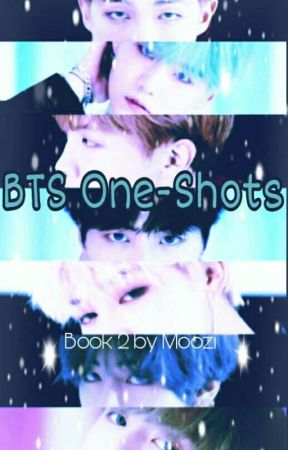 BTS Oneshots Book 2 by Pan-tasticMoozi