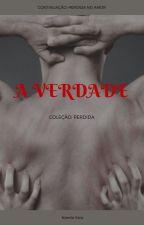 Perdida: A VERDADE by NandaYara