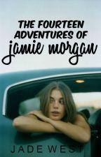 The Fourteen Adventures Of Jamie Morgan by _JadeWest
