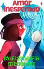 Ruby y Zafiro Amor inesperado by EternalFlameBaby01