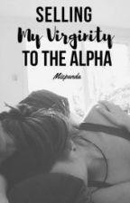 vendiendo mi virginadad al alpha by by_leni