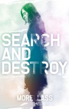 Search and Destroy  by lefloyto