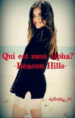 Qui est mon Alpha? -Beacon Hills- by dylinsky_24