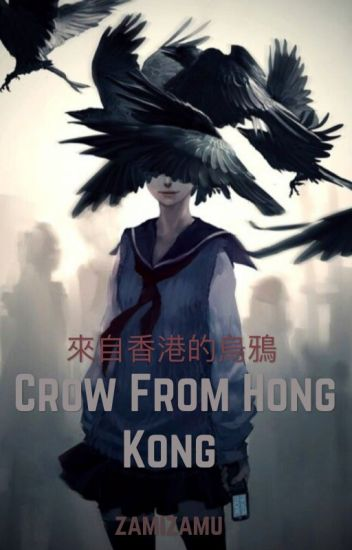 Crow from Hong Kong (Book 1 of Series)