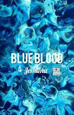 Blue Blood💙 by chocolate_nina