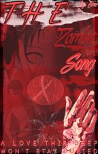 The Zombie Song [ Riren ]  by silent-specter