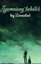 ✎ Zapomniany bohater [riren] by Zenaida0