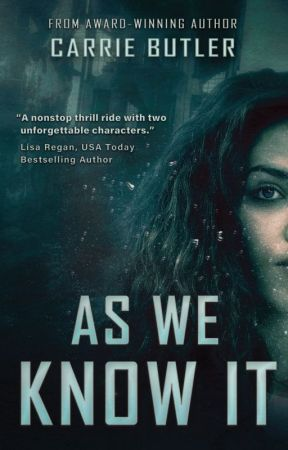 AS WE KNOW IT [Extended Preview] by carrieabutler