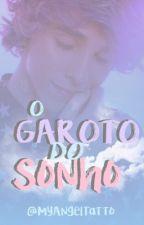 O Garoto Do Sonho-Erick Mafra by MyAngelTatto