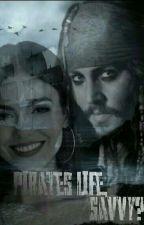 Pirate Life Savvy? by Downey_depp