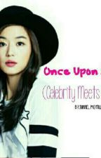 Unce Upon A Time (Celebrity Meets Mr. Sungit) by GobletOfFire67031868