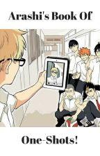 Arashi's Book Of One-Shots! by arashimama