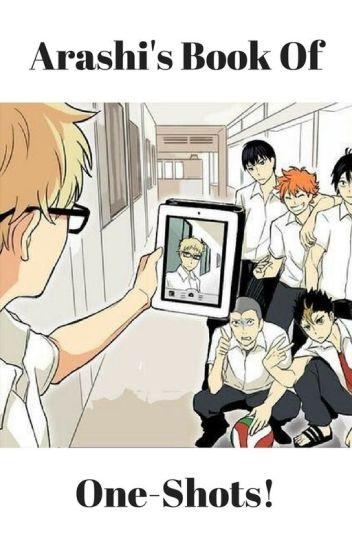 Arashi's Book Of One-Shots!