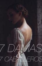 7 DAMAS Y 7 CABALLEROS  by QueenSugus