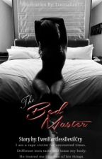 The Bed Master (Rated SPG) by EvenHartlessDevilCry