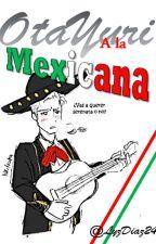 OtaYuri A la Mexicana by LyzDiaz24