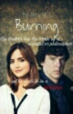 Burning by Lil_Miss_Bibliophile