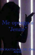 """Me Opongo A """"Jenzie"""" -(Johnny Orlando & ____)- by KattalinaBaldwin"""