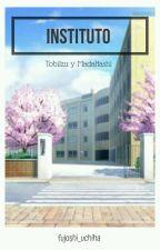 Instituto - TobiIzu Y MadaHashi by fujoshi_uchiha