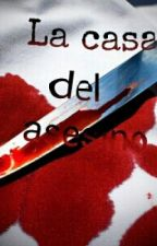 La casa del asesino by AlexDCR