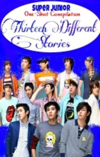 Thirteen Different Stories (Super Junior One-Shot Compilation)