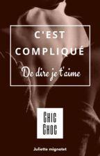 - C'est compliqué. by chic_choc