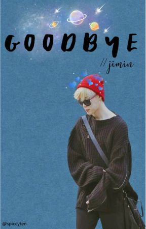 goodbye. + park jimin  [completed] by wheezingchims