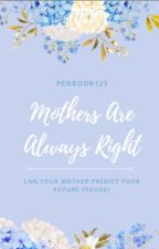 Mothers Are Always Right by penbook123