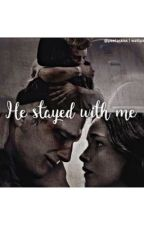 He stayed with Me by peetaskiss