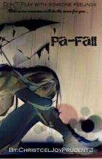 PAFALL (COMPLETED) by ChristcelJoyPrudent2