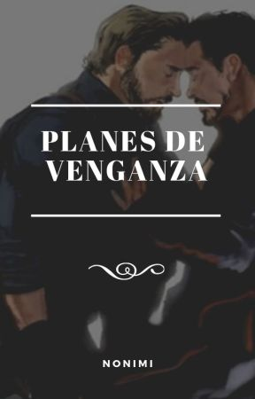 Planes de venganza (STONY) by Nonimi