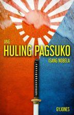 Ang Huling Pagsuko by GYJones
