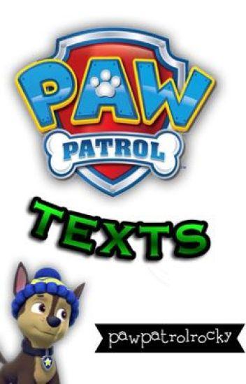 PAW Patrol Texts