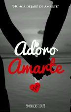 Adoro Amarte by soysarcastica23