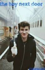 The boy next door || Shawn Mendes by rosescarrick