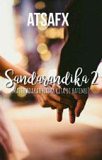 SANDARANDIKA 2 by atsafx